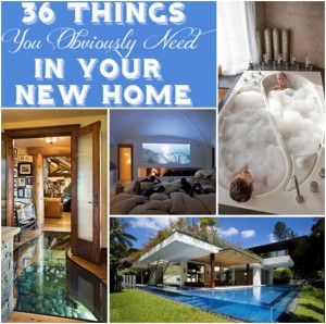 36 Things You Obviously Need In Your New Home